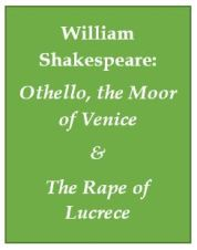 Shakespeare, Othello and The Rape of Lucrece