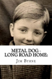 Metal Dog - Autobiogprahical story by Jim Byrne