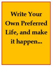 Write a new life for yourself